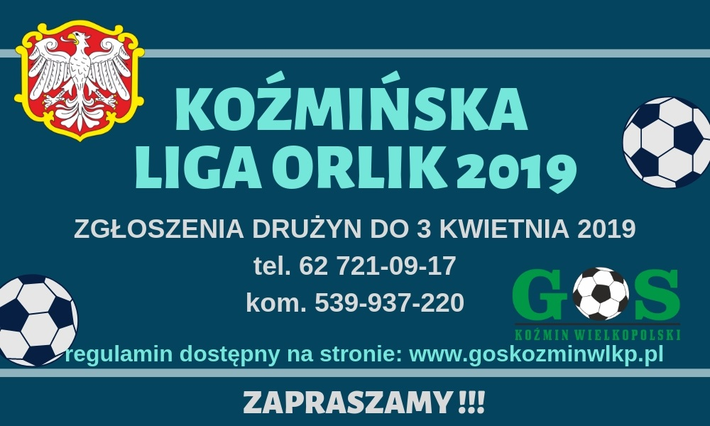 KOŹMIŃSKA LIGA ORLIK 2019
